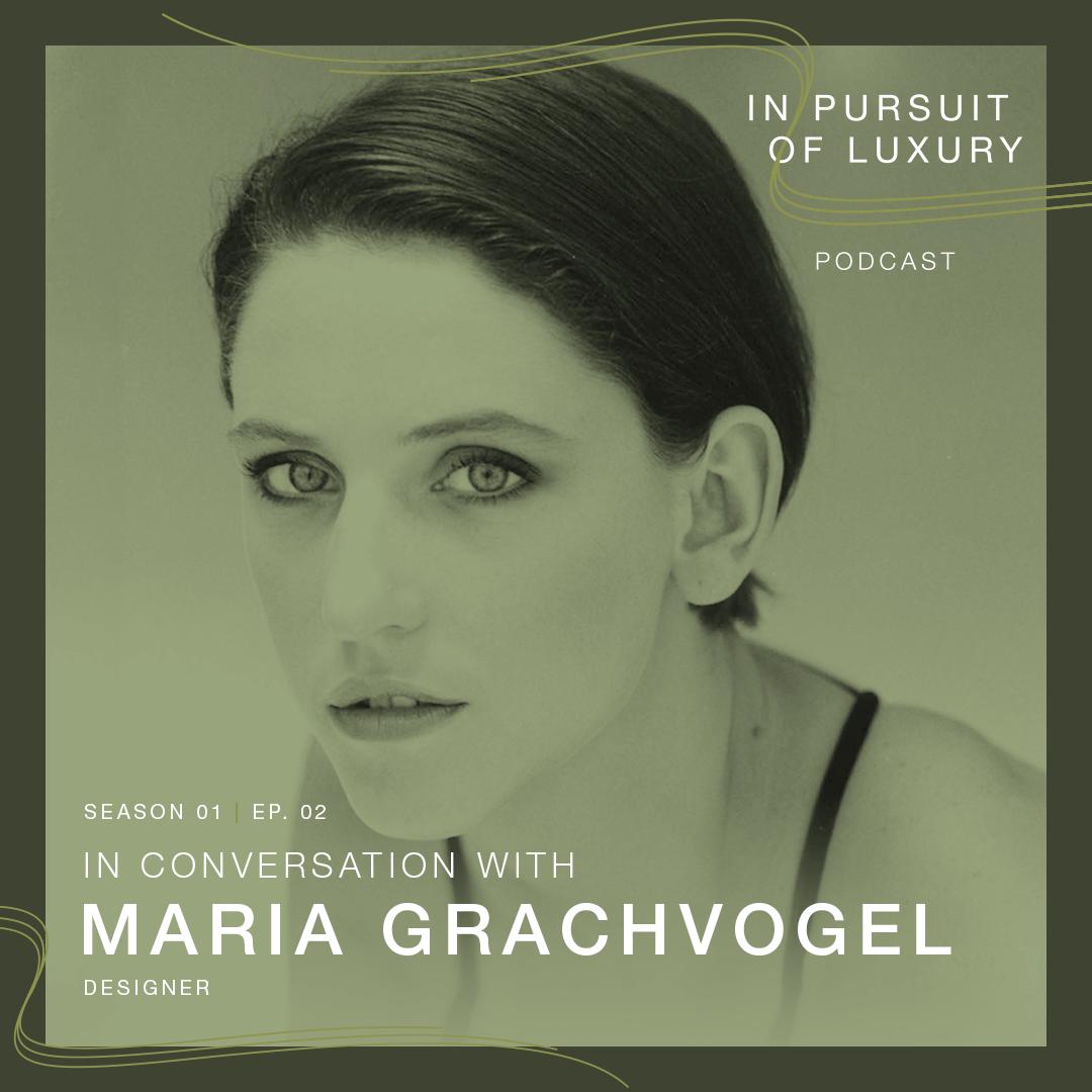 In conversation with Maria Grachvogel